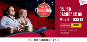 fastticket Rs 150 cashback on Rs 250 movie tickets on Sunday