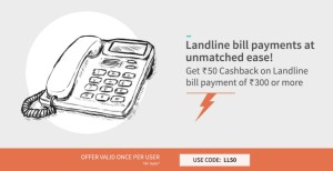 Freecharge Rs 50 cb on landline payment of Rs 300