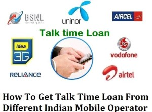 Mobile Talktime Loan- Get Mobile Talktime loan on Your Own Mobile Number (All networks)