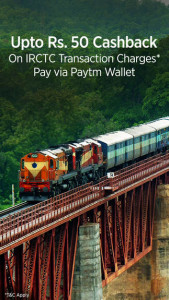IRCTC-Get 100% cashback on transaction charges when you pay via Paytm Wallet