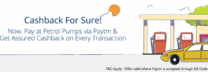 paytm get assured cashback on every transaction of Rs 100 or more at petrol pumps