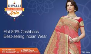 (Suggestions Added) Paytm Diwali Mahacashback Sale – Get Flat 80% on Ethnic Wear