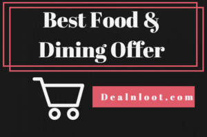 Best Food & Dining Offers