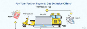 Paytm- Pay your fee & Get Exclusive offers