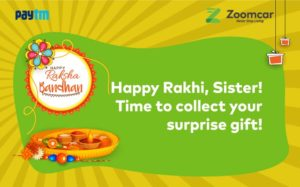 Zoomcar- Spot ZoomCar at Your Location and Get Free Rakhi gift worth Rs 300 Paytm Cash