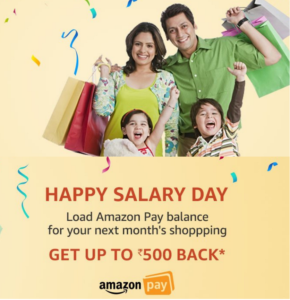 amazon happy salary day get 10 or 20% cashback on adding amazon money