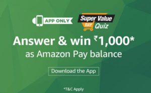 amazon super value day quiz get Rs 1000 pay balance free answers added 1st october