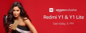 (Live @ 6 PM) Amazon - Buy Redmi Y1 and Redmi Y1 Lite from Rs 6999 + Rs 300 Cashback with APay