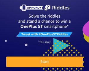 Oneplus 5T Riddles Contest amazon app 28th November answers