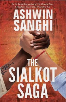 The Sialkot Saga (English, Paperback, Ashwin Sanghi)