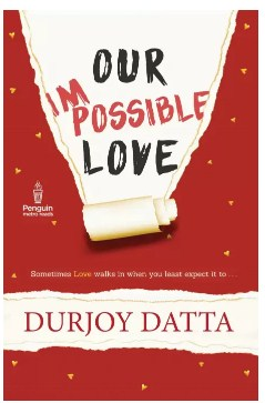 PMR: Our Impossible Love (English, Paperback, Durjoy Dutta)