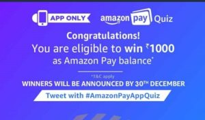 amazon pay quiz congratulations all answers correct win Rs 1000