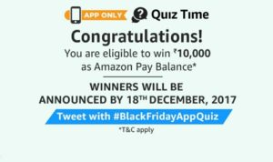 black friday quiz all answers amazon win Rs 10000 congratulations