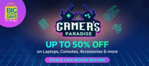 Flipkart Big Shopping Days - Gamers Paradise Offer