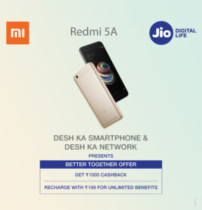 Jio Better Together Offer – Get Cashback Of Rs 1000 on Recharges on Redmi Note 5A