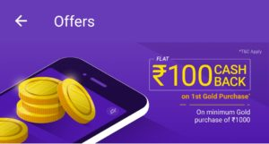 PhonePe - Get Rs 100 Cashback on Purchase of Gold
