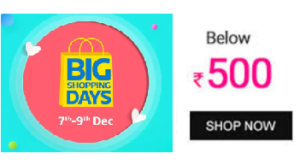 flipkart big shopping days best deals under Rs 500