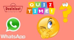 whatsapp-quiz-contest-dealnloot