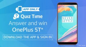 (18th January – Answers Added) Amazon Quiz Time – Answer and Win OnePlus 5T image