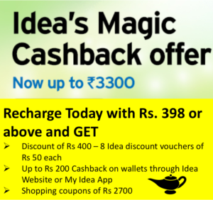 Idea Magic cashback offer- Recharge with Rs 398 or above and Get up to Rs 3300 Cashback Offers image