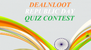 dealnloot-republic-day-contest