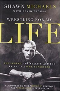 Wrestling for My Life The Legend, the Reality, and the Faith of a WWE Superstar Paperback