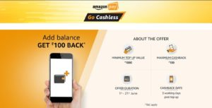amazon pay go cashless add Rs 1000 and get Rs 100 cashback
