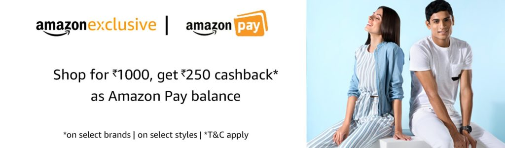 Amazon Steal - Get Rs 250 Cashback on Shopping of Rs 1000 or More