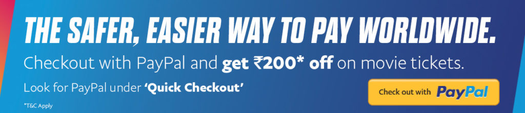 BookMyShow Paypal Loot - Get Rs 200 off on Movie Tickets of Rs 300 or more