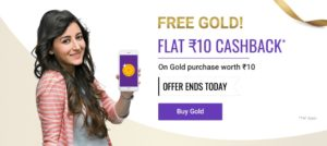 PhonePe - Get Gold worth Rs. 10 for Free