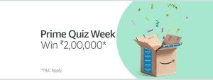 Amazon Prime Quiz Week (Quiz 5) - Answer & Win Rs. 2,00,000