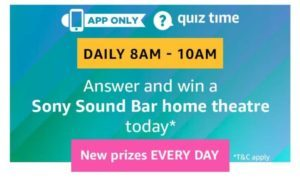 Amazon Quiz Time - Answer and Win Sony Sound Bar Home Theatre