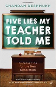 Amazon Five Lies My Teacher Told Me- Success Tips for the New Generation