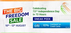 Flipkart The Big Freedom Sale (10th-12th Aug) - Loot Deals, Coupons and Offers