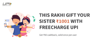 Freecharge- Get flat Rs 50 cashback on sending Rs 1001 via Freecharge UPI