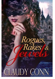Rogues, Rakes & Jewels Kindle Edition