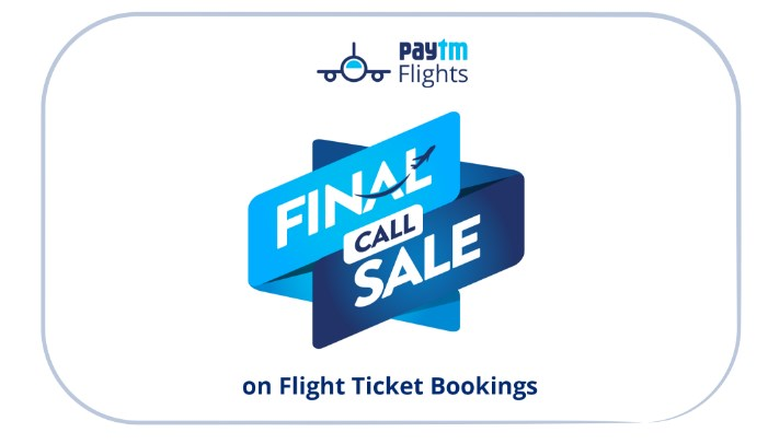 paytm flight final call sale