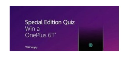 Special Edition OnePlus 6T Quiz