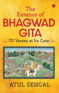 THE ESSENCE OF BHAGWADGITA 70 Verses at Its Core