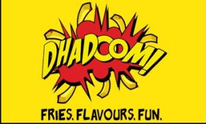 dhadoom fries at re 9