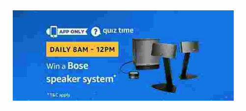 Answers Added) Amazon Quiz : Answer and win a Bose Speaker