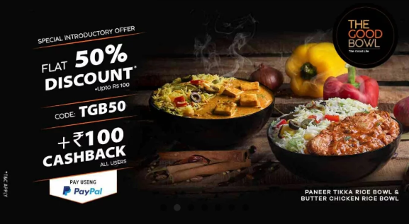 50% off On The Good Bowl and 100% Cashback via PayPal