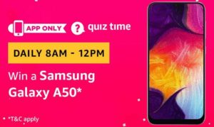 Amazon Quiz Answers Today Win Samsung Galaxy A50
