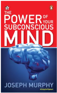 The Power of Your Subconscious Mind  (English, Paperback, Joseph Murphy)