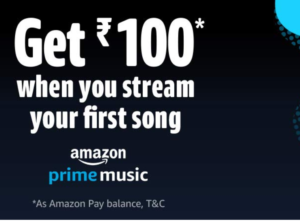 amazon prime music get Rs 100 on streaming song for first time