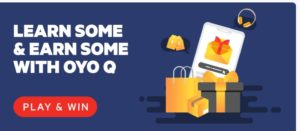 OYO Shake & Earn Contest- Play & Win Free Paytm Cash, Oyo Money & many rewards