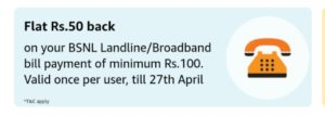 amazon get 50 cashback on bsnl bill payment Rs 100