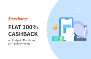 Get flat Rs. 20 Freecharge cashback on postpaid bill payment and DTH recharges on minimum transaction of Rs 20