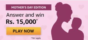 Amazon-Mothers-Day-Quiz-Win-Rs-15000