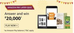 Amazon-Pay-Later-Quiz-Win-Rs-20000